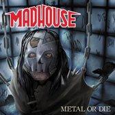 Metal Or Die