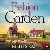 Fashion the Garden