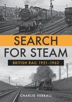 Search for Steam: British Rail 1951-1962