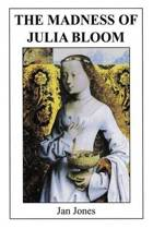 The Madness of Julia Bloom