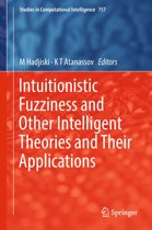 Intuitionistic Fuzziness and Other Intelligent Theories and Their Applications