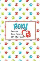 Roxy Leaves Paw Prints on My Heart