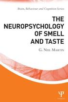 The Neuropsychology of Smell and Taste