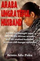 ARABA UNGRATEFUL HUSBAND