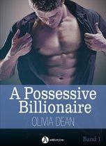 A Possessive Billionaire, Band 1