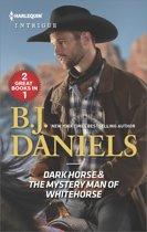 Dark Horse & The Mystery Man of Whitehorse