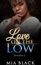 Love On The Low: Season 2