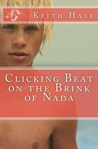 Clicking Beat on the Brink of Nada