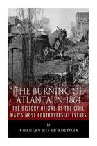 The Burning of Atlanta in 1864