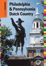 Insiders' Guide (R) to Philadelphia & Pennsylvania Dutch Country