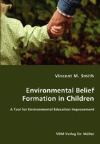Environmental Belief Formation in Children - A Tool for Environmental Education Improvement