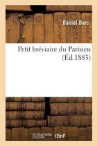 Petit Br�viaire Du Parisien