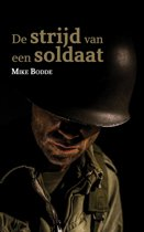 De strijd van een soldaat