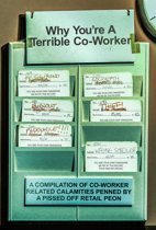 Why You're a Terrible Co-Worker