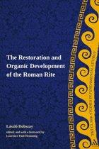 The Restoration and Organic Development of the Roman Rite