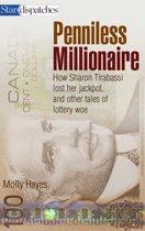 Penniless Millionaire