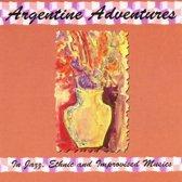 Argentine Adventures
