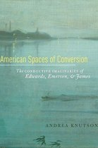 American Spaces of Conversion