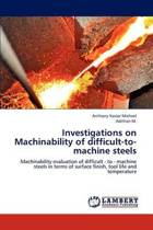 Investigations on Machinability of Difficult-To-Machine Steels