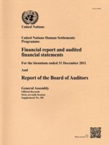 United Nations Human Settlements Programme financial report and audited financial statements for the biennium ended 31 December 2011 and report of the Board of Auditors