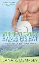 Where a Cowboy Hangs His Hat