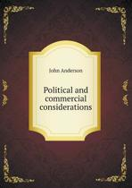 Political and Commercial Considerations
