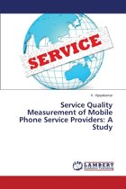 Service Quality Measurement of Mobile Phone Service Providers