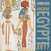 Ashmolean Museum - Ancient Egypt wall calendar 2017 (Art calendar)