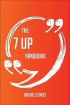 The 7 Up Handbook - Everything You Need To Know About 7 Up
