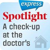 Spotlight express – Mein Alltag – Ein Gesundheitscheck beim Arzt