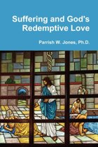 Suffering and God's Redemptive Love