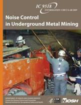Noise Control in Underground Metal Mining