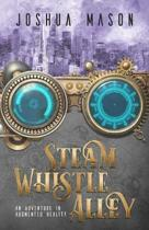 Steam Whistle Alley