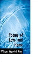 Poems of Love and Home