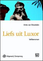 Liefs uit Luxor - grote letter uitgave