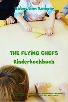 THE FLYING CHEFS Kinderkochbuch