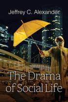 The Drama of Social Life