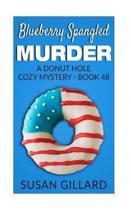 Blueberry Spangled Murder