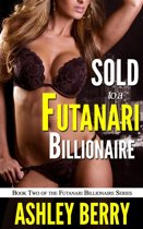 Sold to a Futanari Billionaire