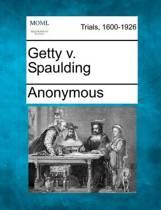 Getty V. Spaulding