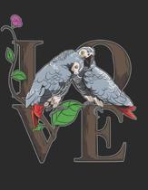 Love: Notizbuch A4 Kariert Lustig Geschenk Tagebuch Journal Graupapagei Papagei Sittich Vogel