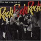 Rock Rock Rock - French Rock 'N Roll 1956-1959