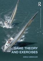 Game Theory and Exercises