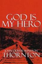 God Is My Hero