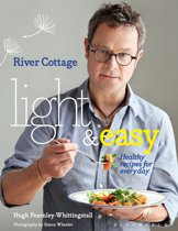 River Cottage Light & Easy