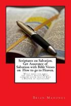 Scriptures on Salvation. Get Assurance of Salvation with Bible Verses on How to Go to Heaven.