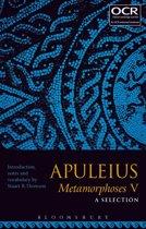 Apuleius Metamorphoses V: A Selection