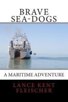Brave Sea-Dogs