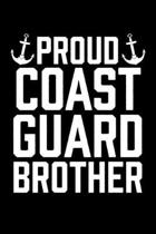 Proud Coast Guard Brother: College Ruled Lined Writing Notebook Journal, 6x9, 120 Pages
