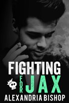 Fighting for Jax